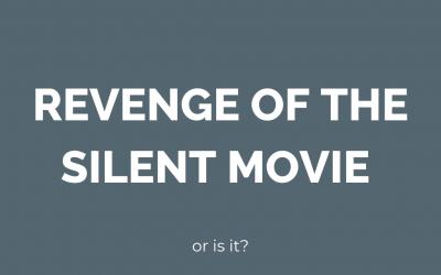 revenge of the silent movie