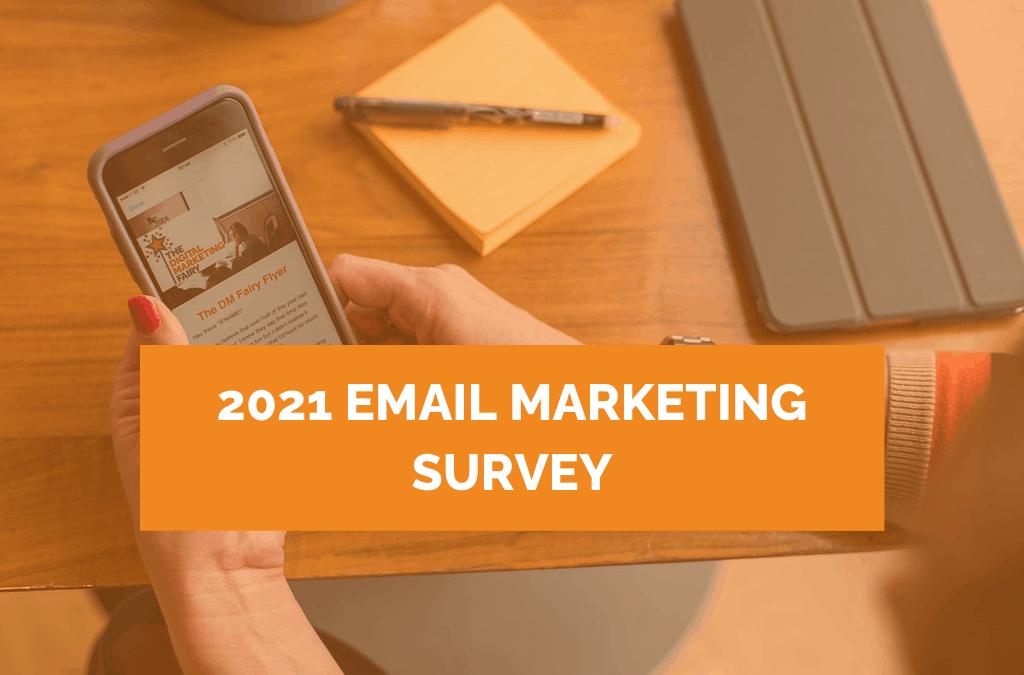 2021 email marketing survey