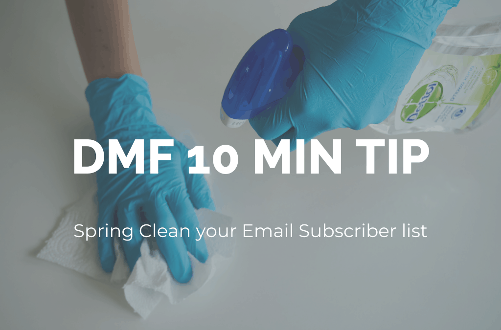 dmf-10-minute-tip-spring-clean-your-email-list